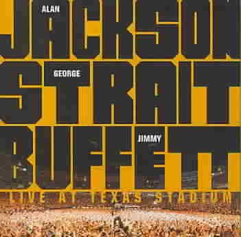LIVE AT TEXAS STADIUM (STRAIT/BUFFETT BY JACKSON,ALAN (CD)