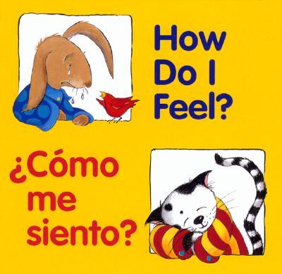 How Do I Feel?/Como Me Siento? By Cote, Pamela (ILT)/ Zagarenski, Pamela (ILT)