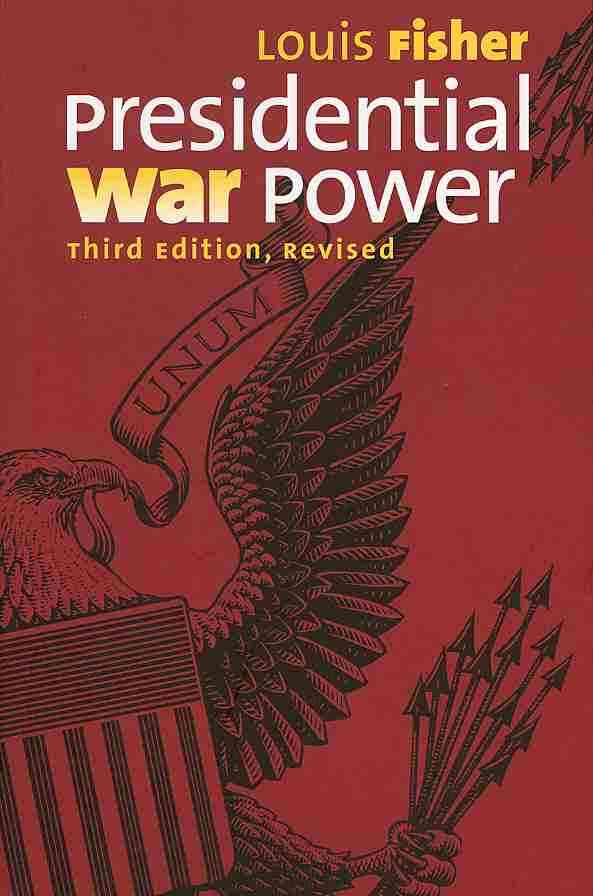 Presidential War Power By Fisher, Louis