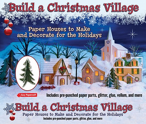 Build a Christmas Village By Hospidor, Leonard
